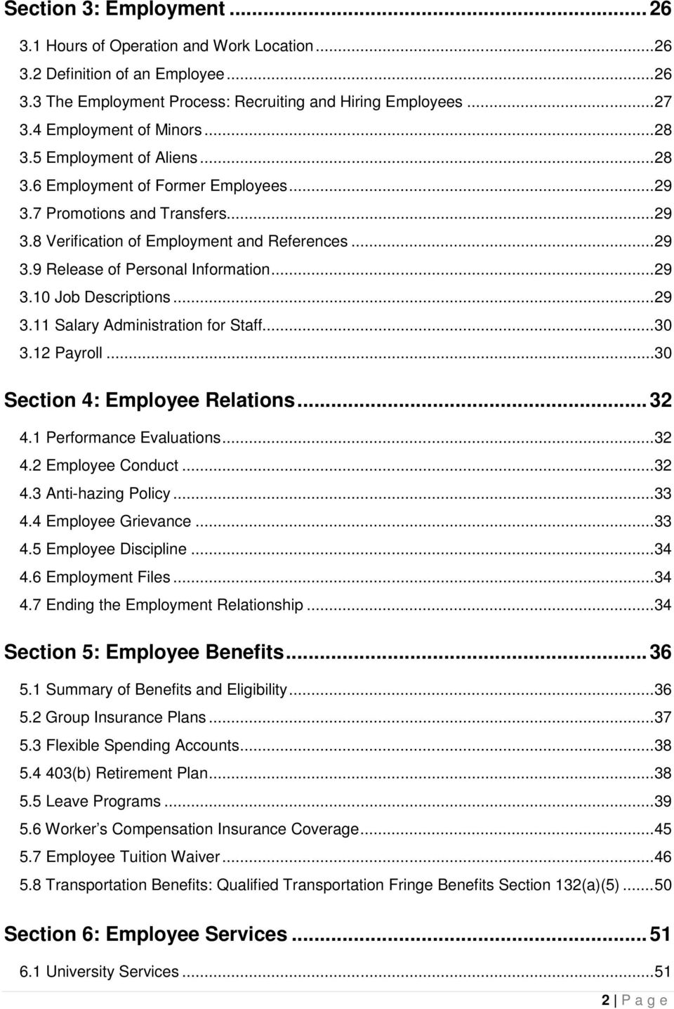 .. 29 3.10 Job Descriptions... 29 3.11 Salary Administration for Staff... 30 3.12 Payroll... 30 Section 4: Employee Relations... 32 4.1 Performance Evaluations... 32 4.2 Employee Conduct... 32 4.3 Anti-hazing Policy.
