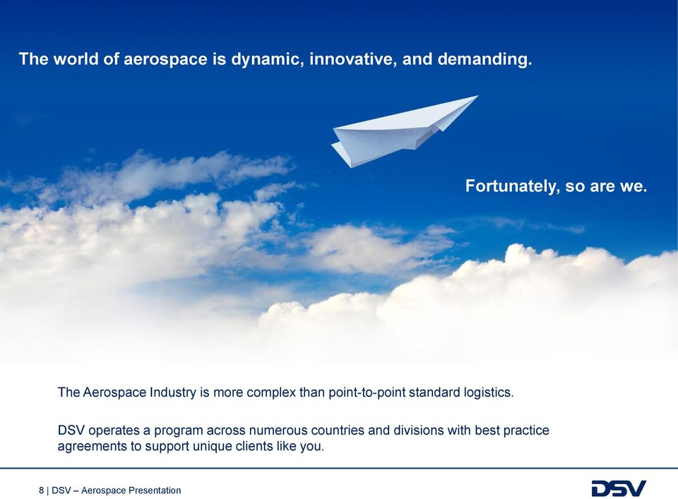 The Aerospace Industry is more complex than point-to-point standard logistics.