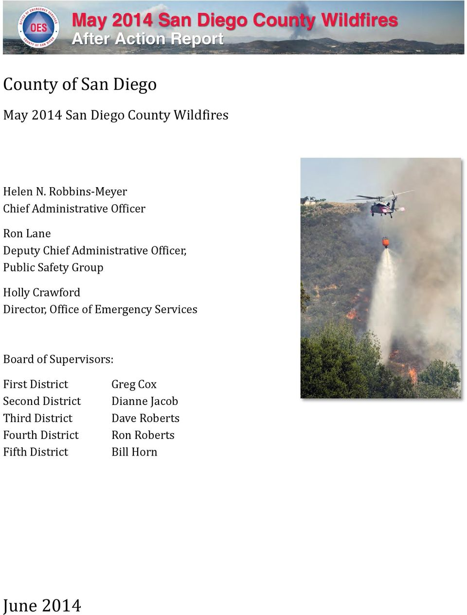 Safety Group Holly Crawford Director, Office of Emergency Services Board of Supervisors: First