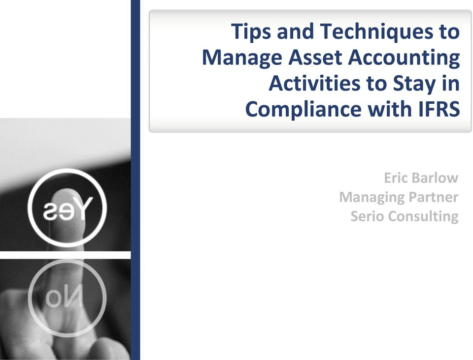 Stay in Compliance with IFRS Eric