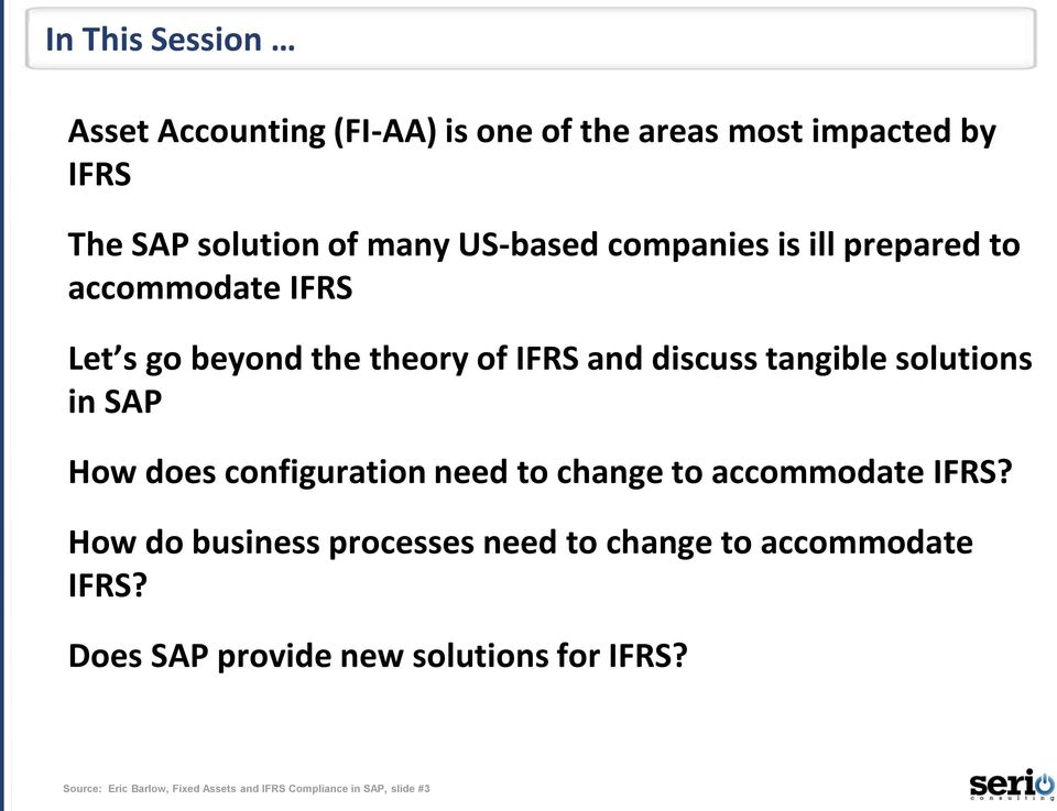 SAP How does configuration need to change to accommodate IFRS?
