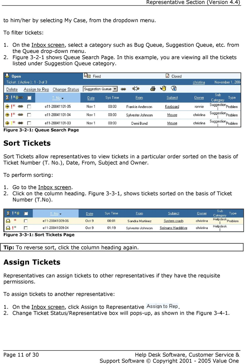 Figure 3-2-1: Queue Search Page Sort Tickets Sort Tickets allow representatives to view tickets in a particular order sorted on the basis of Ticket Number (T. No.), Date, From, Subject and Owner.
