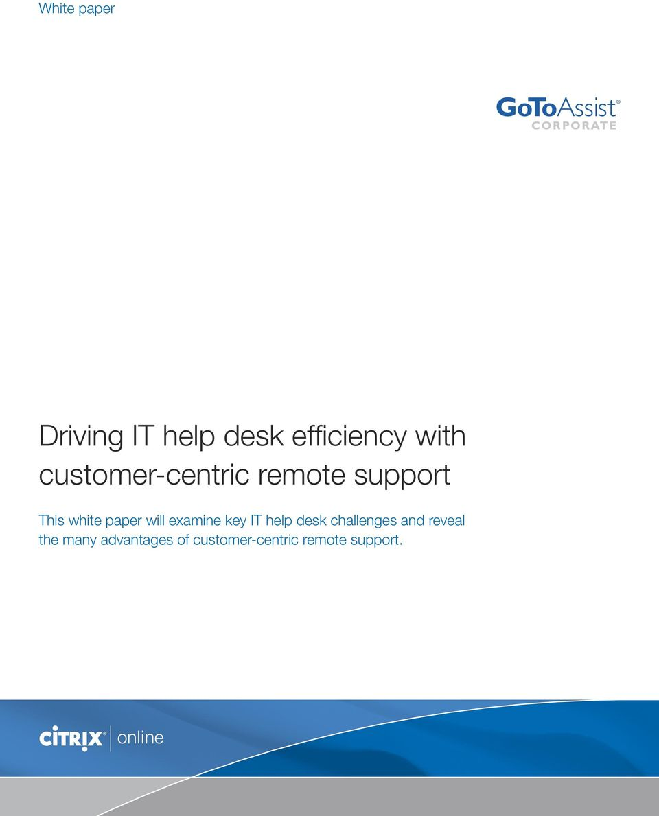 will examine key IT help desk challenges and reveal