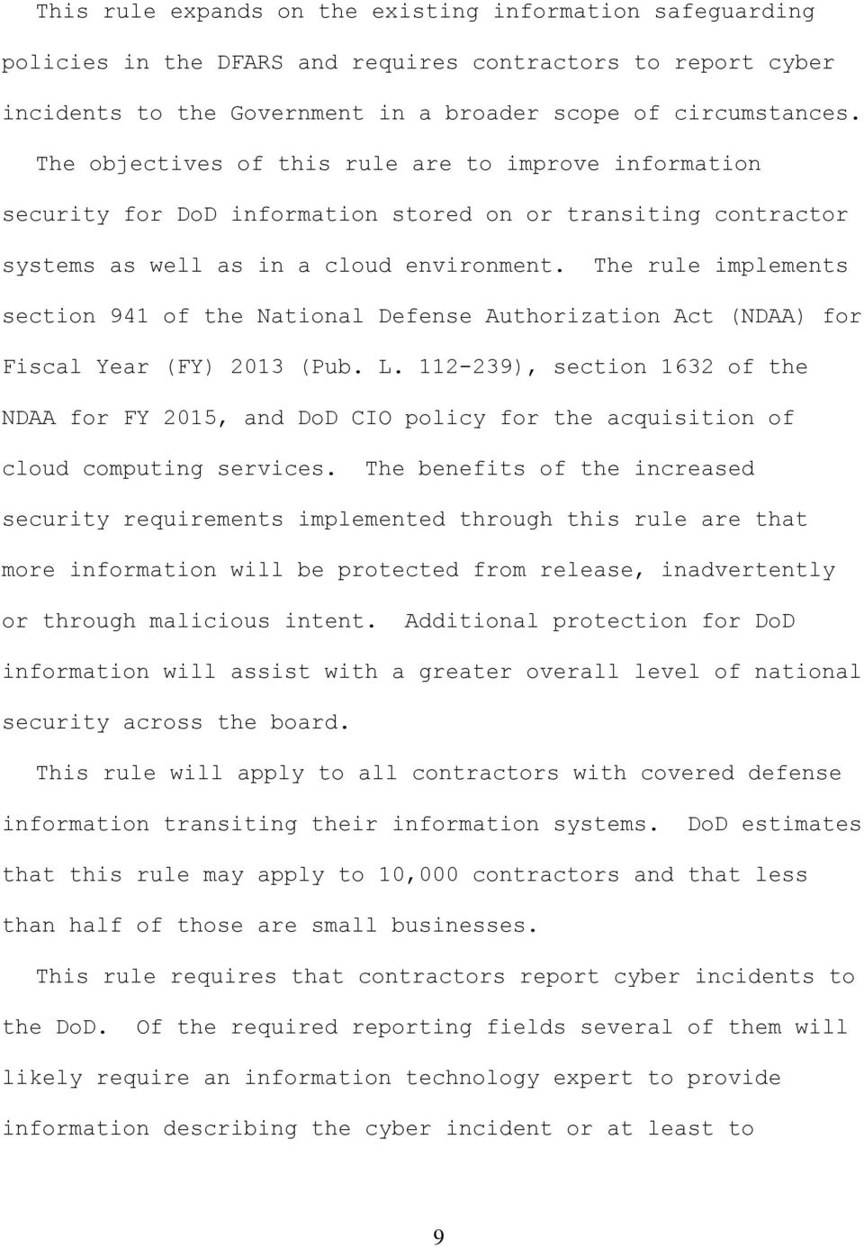 The rule implements section 941 of the National Defense Authorization Act (NDAA) for Fiscal Year (FY) 2013 (Pub. L.