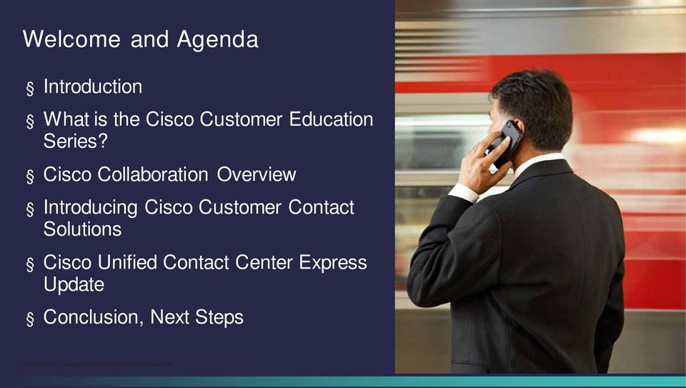 Cisco Collaboration Overview Introducing Cisco Customer
