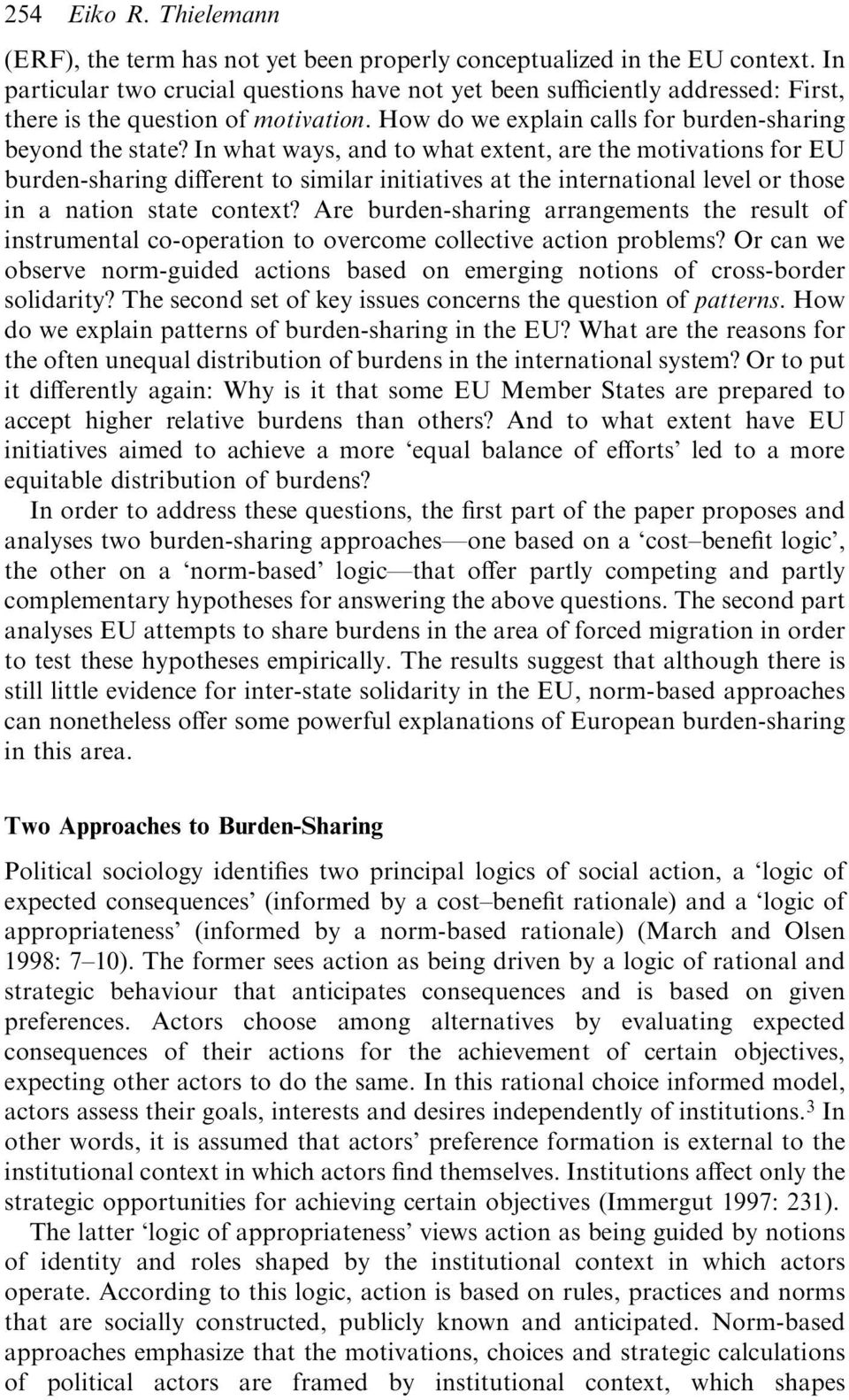 In what ways, and to what extent, are the motivations for EU burden-sharing different to similar initiatives at the international level or those in a nation state context?