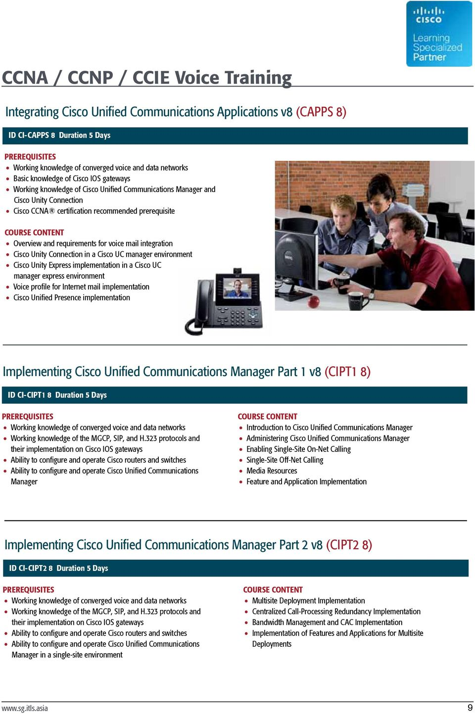 voice mail integration Cisco Unity Connection in a Cisco UC manager environment Cisco Unity Express implementation in a Cisco UC manager express environment Voice profile for Internet mail