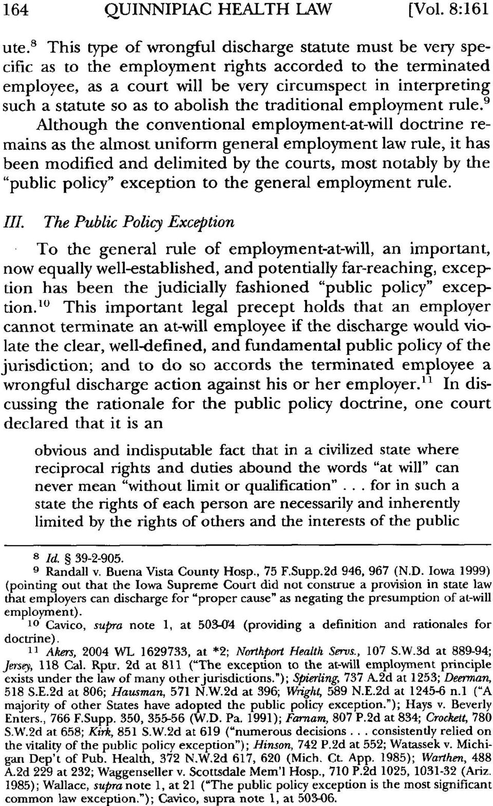as to abolish the traditional employment rule.