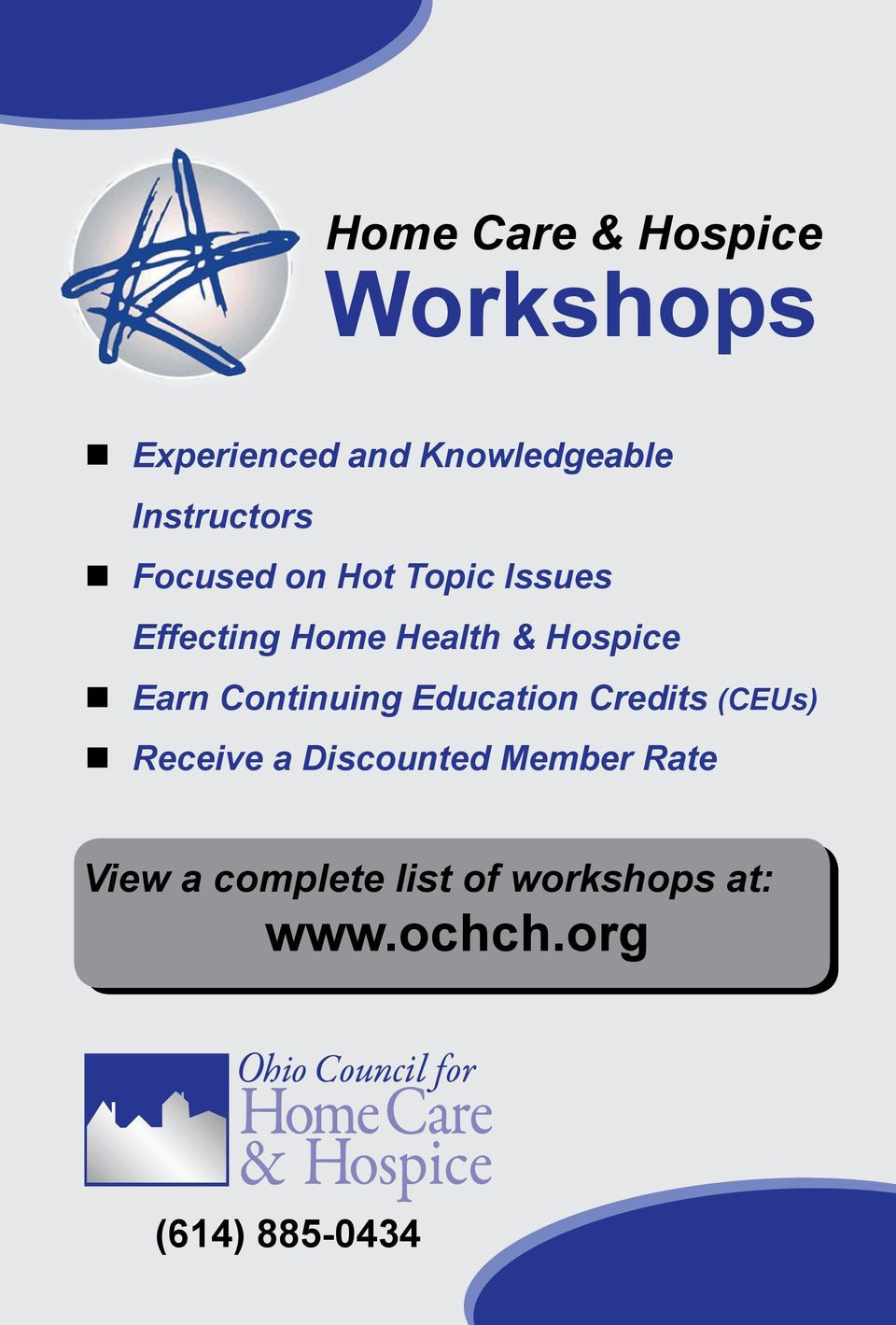Hospice Earn Continuing Education Credits (CEUs) Receive a