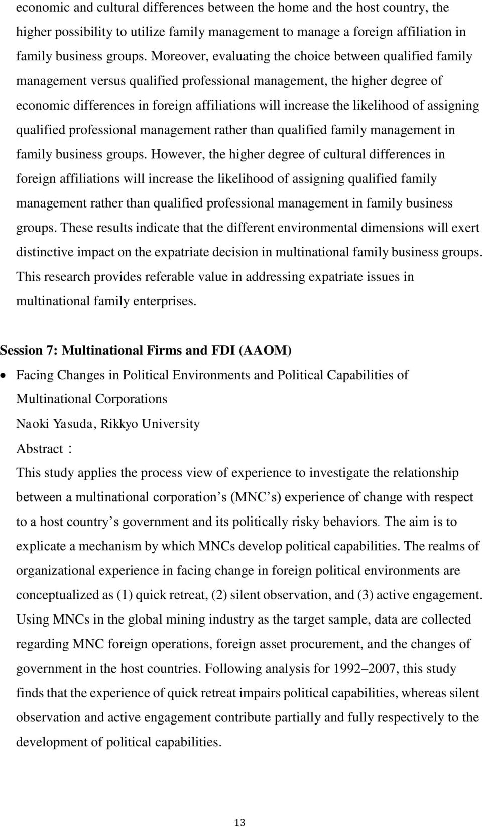 likelihood of assigning qualified professional management rather than qualified family management in family business groups.