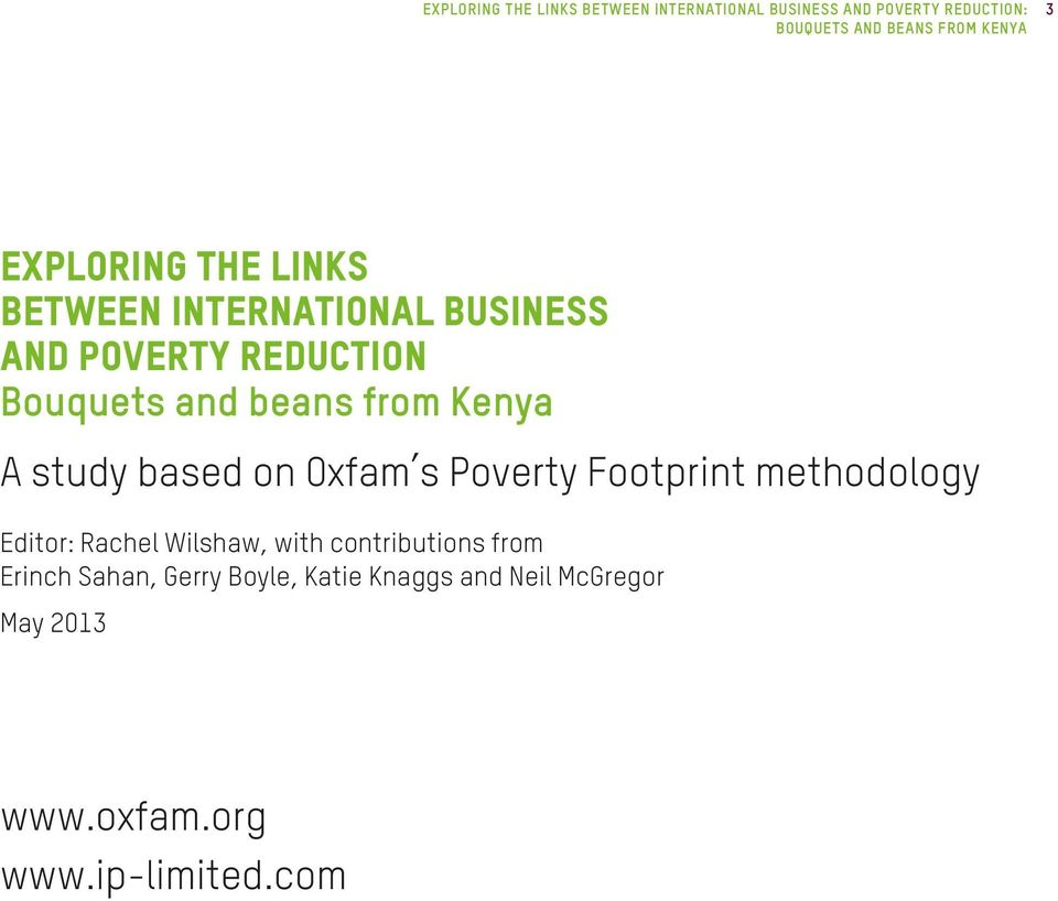 based on Oxfam s Poverty Footprint methodology Editor: Rachel Wilshaw, with contributions from