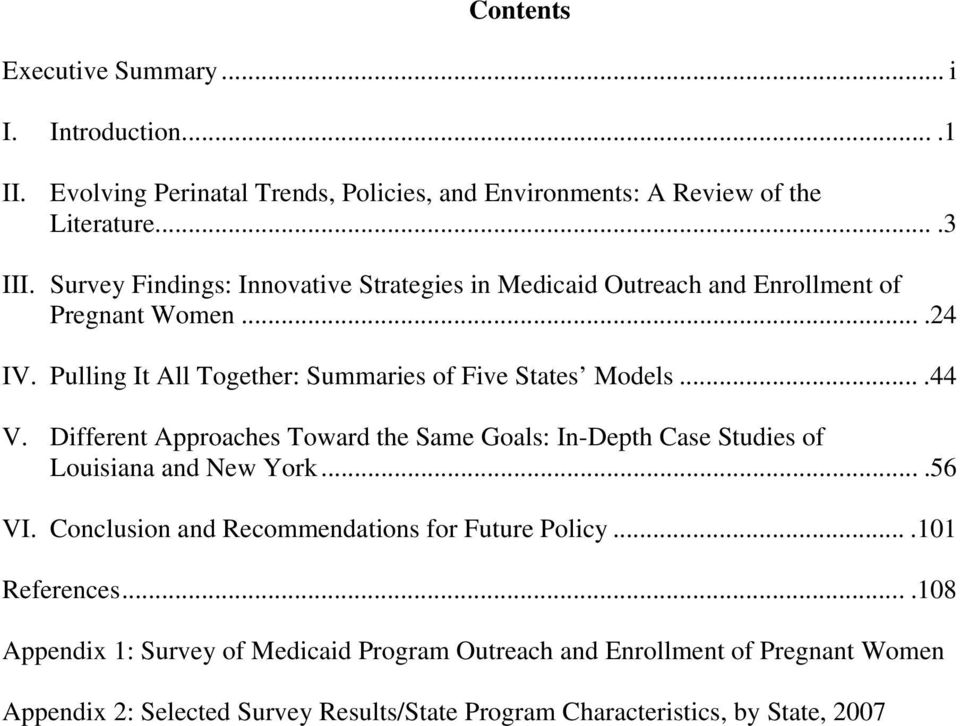 ...44 V. Different Approaches Toward the Same Goals: In-Depth Case Studies of Louisiana and New York....56 VI. Conclusion and Recommendations for Future Policy.
