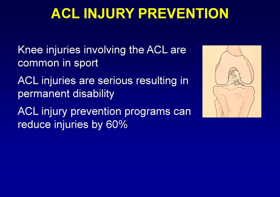 serious resulting in permanent disability ACL