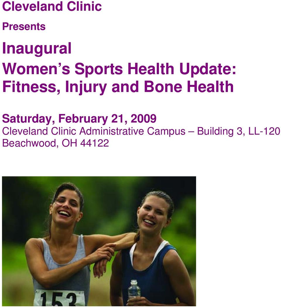 Saturday, February 21, 2009 Cleveland Clinic