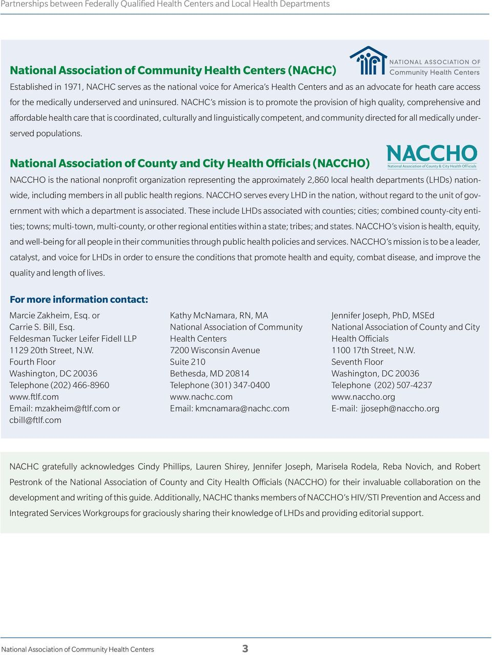 NACHC s missio is to promote the provisio of high quality, comprehesive ad affordable health care that is coordiated, culturally ad liguistically competet, ad commuity directed for all medically