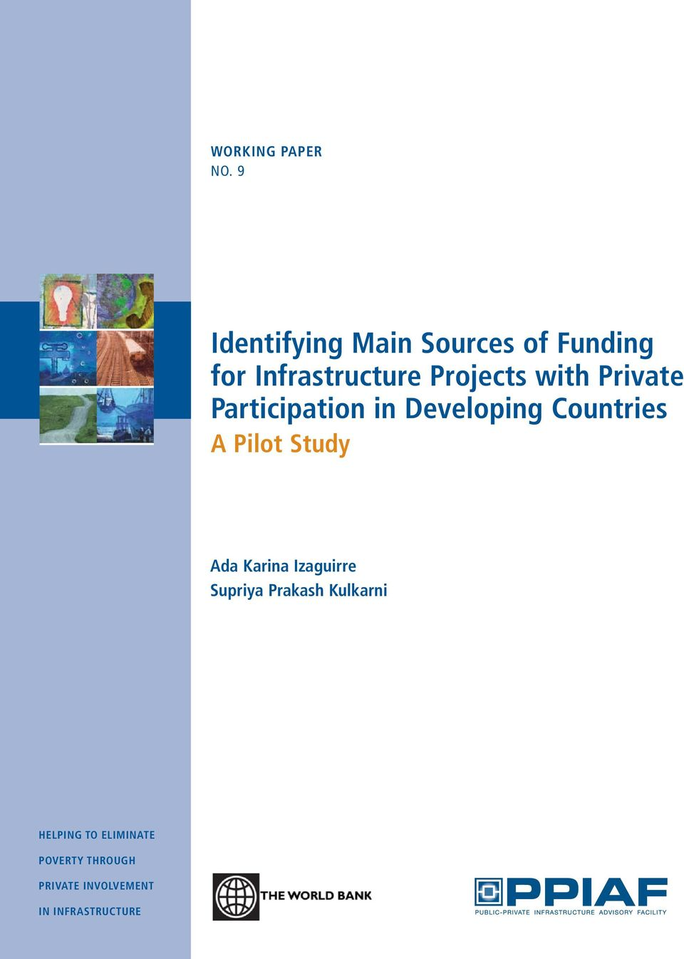 with Private Participation in Developing Countries A Pilot Study
