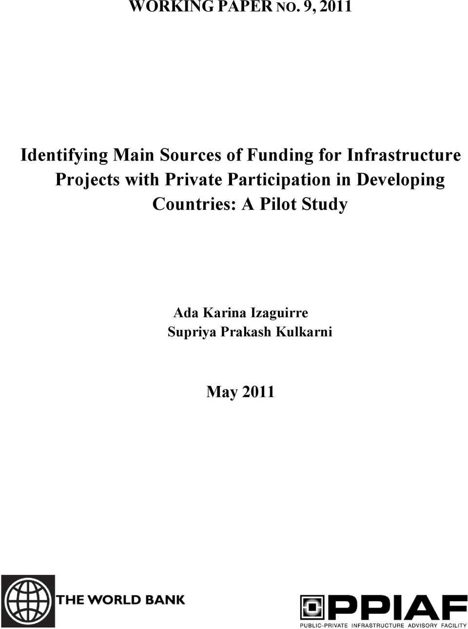 Infrastructure Projects with Private Participation