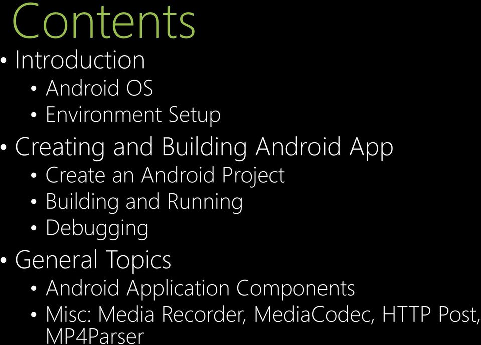 and Running Debugging General Topics Android Application