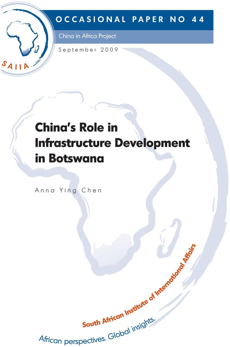 Development in Botswana Anna Ying Chen South African