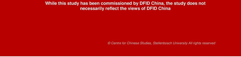 reflect the views of DFID China Centre for