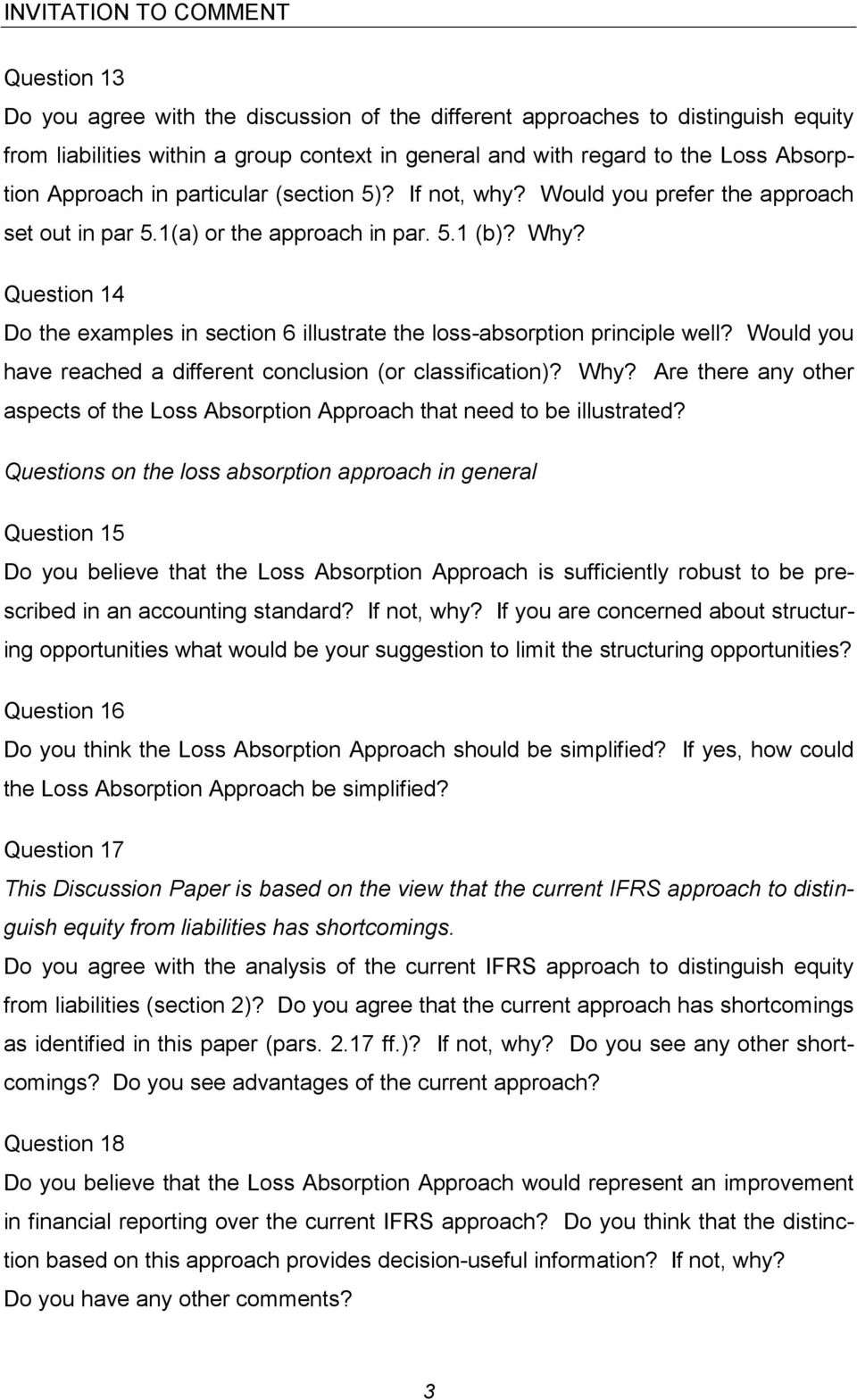 Question 14 Do the examples in section 6 illustrate the loss-absorption principle well? Would you have reached a different conclusion (or classification)? Why?