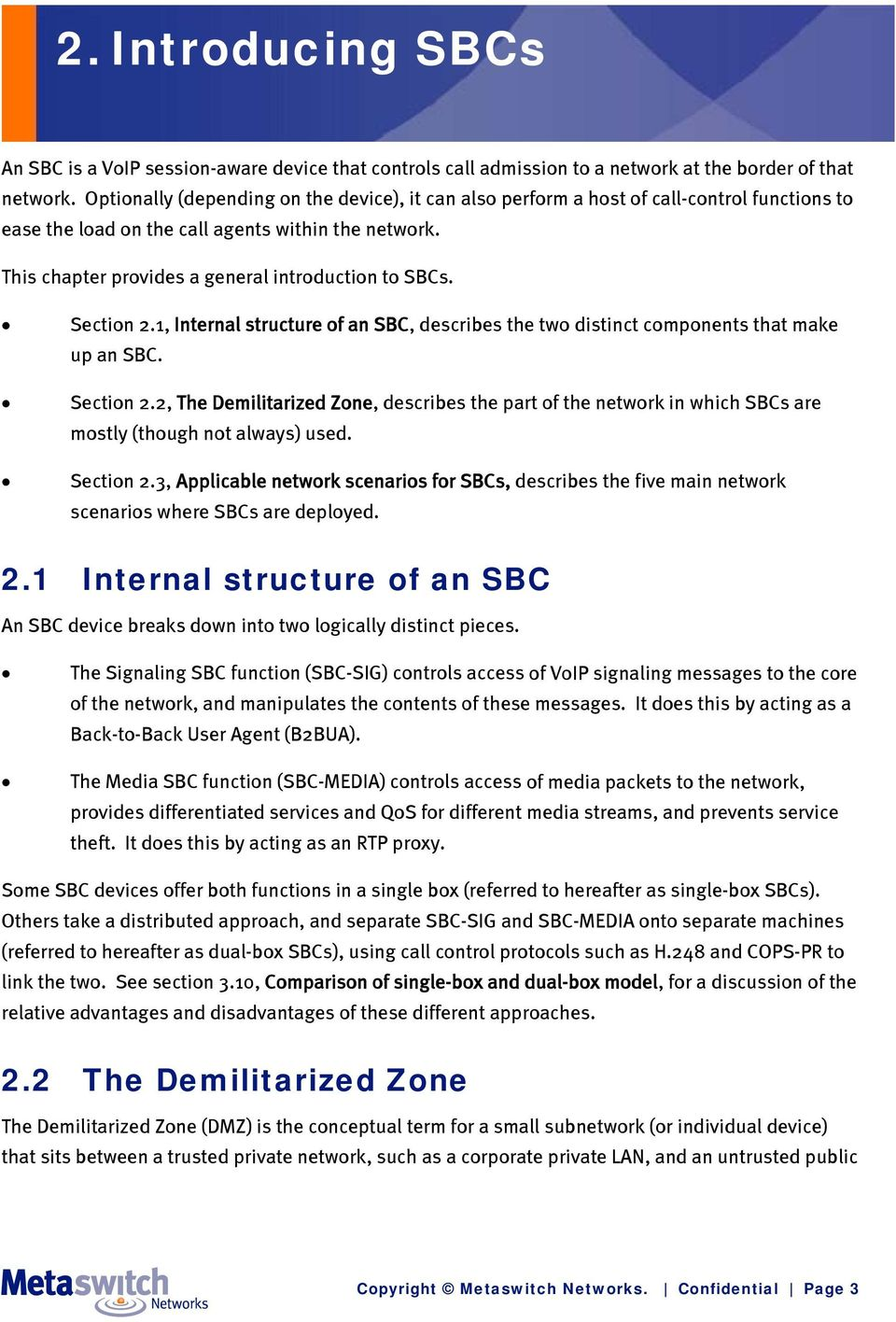 Section 2.1, Internal structure of an SBC, describes the two distinct components that make up an SBC. Section 2.