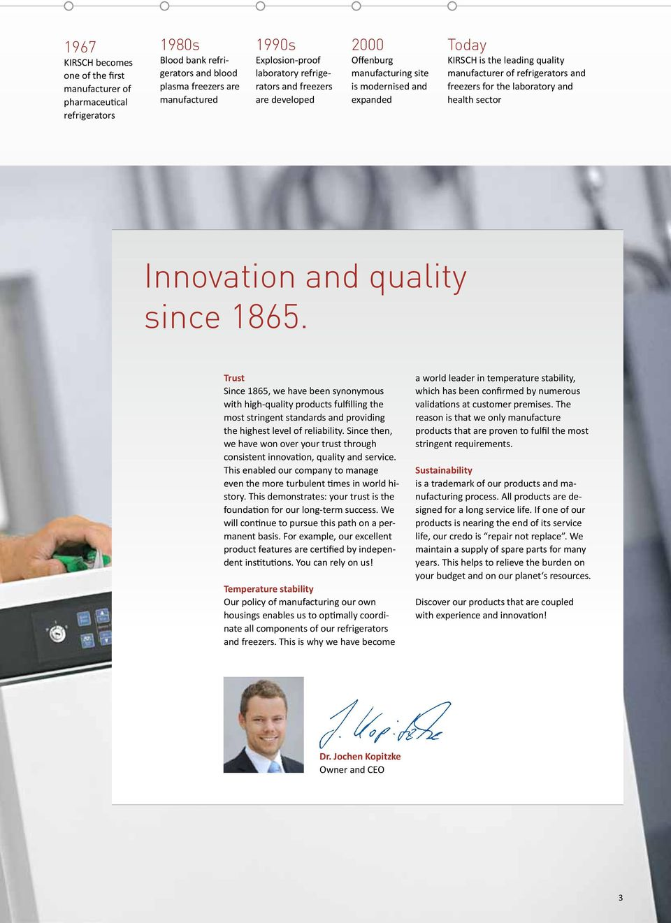 and health sector Innovation and quality since 1865.