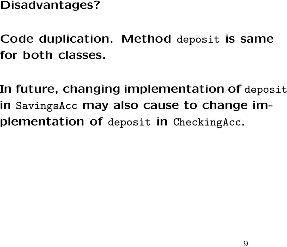 In future, changing implementation of deposit in