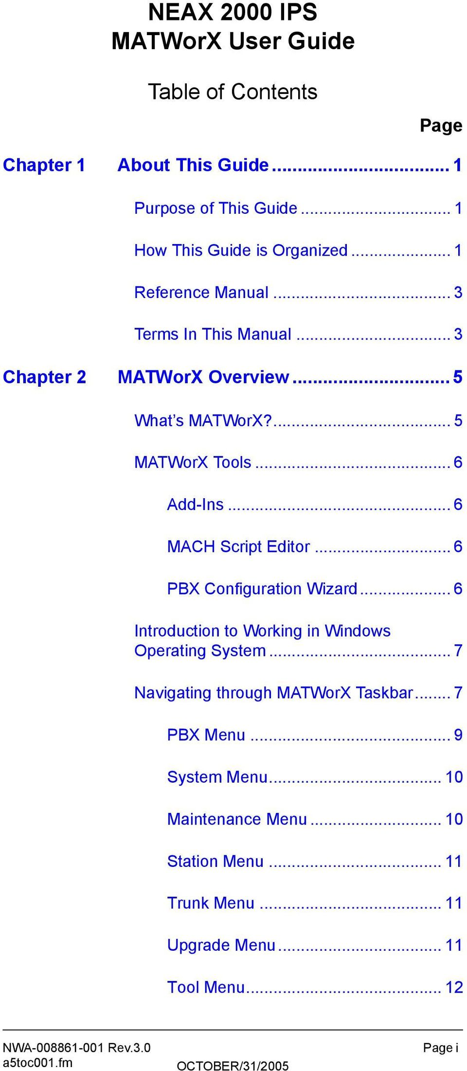 .. 6 MACH Script Editor... 6 PBX Configuration Wizard... 6 Introduction to Working in Windows Operating System.