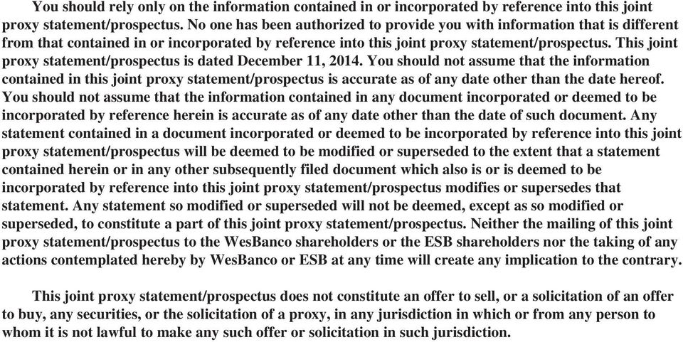 This joint proxy statement/prospectus is dated December 11, 2014.
