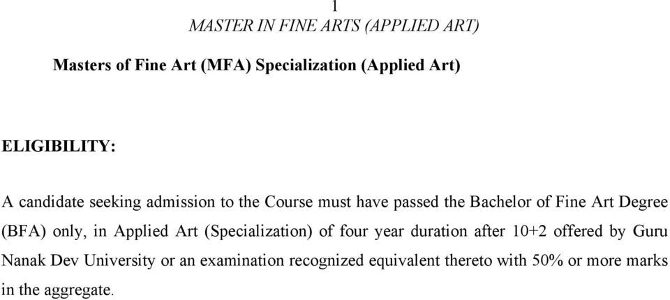 Applied Art (Specialization) of four year duration after 10+2 offered by Guru Nanak Dev
