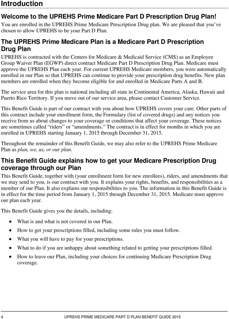 The Uprehs Prime Medicare Plan Is A Medicare Part D Prescription Drug Plan  Uprehs Is Contracted