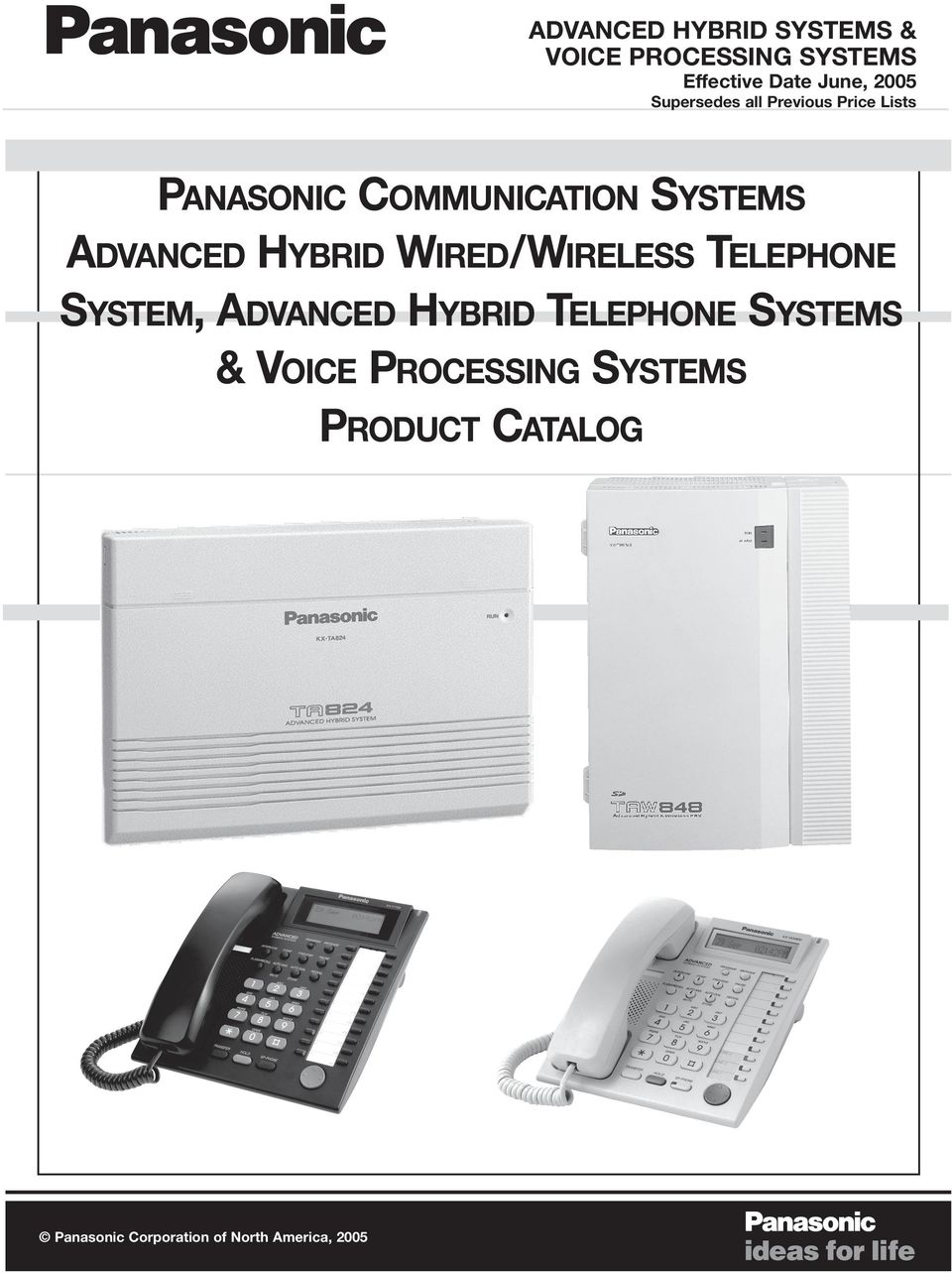 TELEPHONE SYSTEM, ADVANCED HYBRID TELEPHONE SYSTEMS & VOICE PROCESSING SYSTEMS PRODUCT