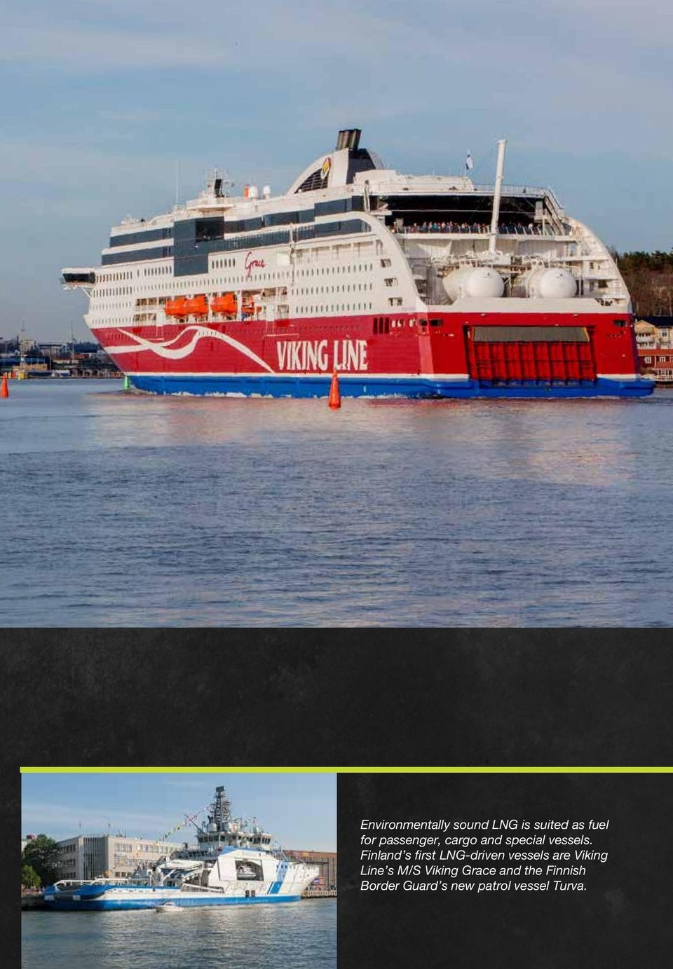 Finland s first LNG-driven vessels are Viking Line s