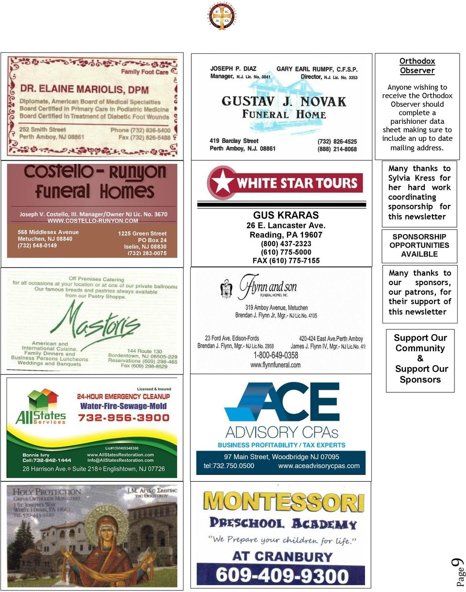 sponsors, our patrons, for their support of this newsletter Support Our Community & Support Our Sponsors 9 568 Middlesex Avenue Metuchen, NJ 08840 (732) 548-0149