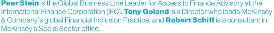 Tony Goland is a Director who leads McKinsey & Company s global