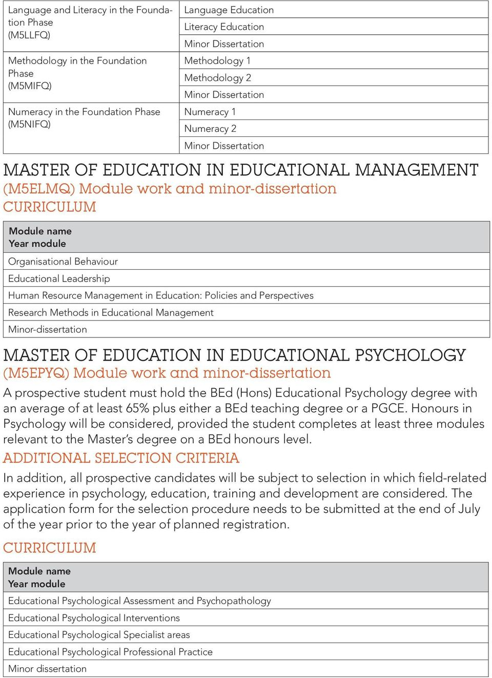 Human Resource Management in Education: Policies and Perspectives Research Methods in Educational Management Minor-dissertation MASTER OF EDUCATION IN EDUCATIONAL PSYCHOLOGY (M5EPYQ) Module work and