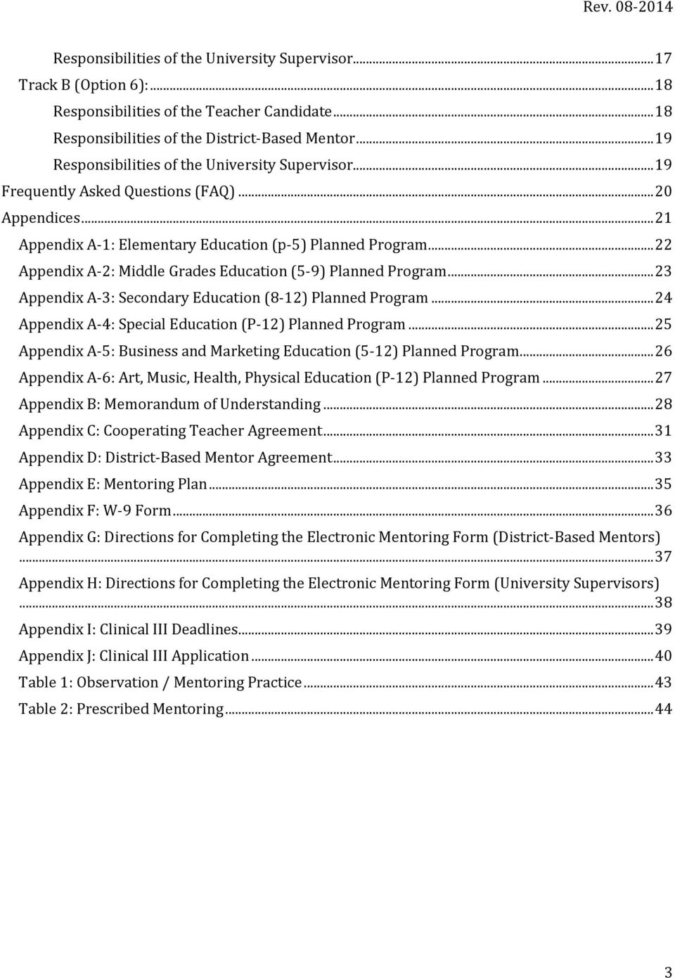 .. 22 Appendix A-2: Middle Grades Education (5-9) Planned Program... 23 Appendix A-3: Secondary Education (8-12) Planned Program... 24 Appendix A-4: Special Education (P-12) Planned Program.