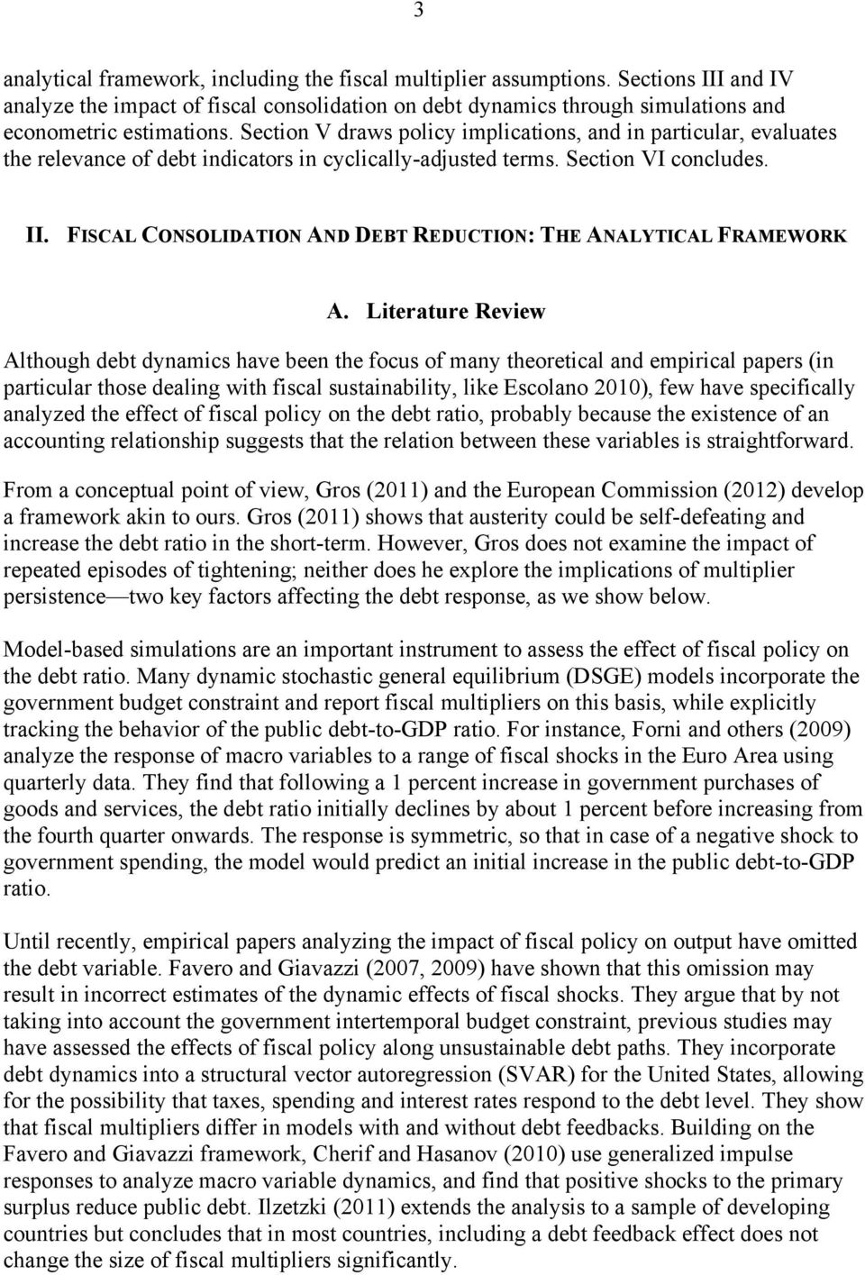 FISCAL CONSOLIDATION AND DEBT REDUCTION: THE ANALYTICAL FRAMEWORK A.