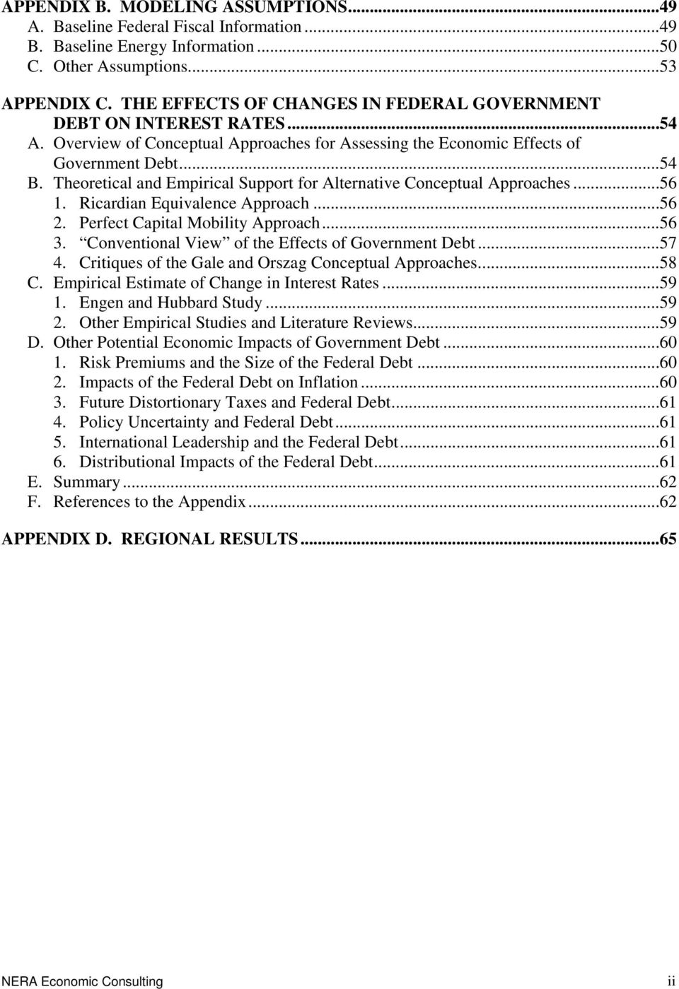 Theoretical and Empirical Support for Alternative Conceptual Approaches...56 1. Ricardian Equivalence Approach...56 2. Perfect Capital Mobility Approach...56 3.