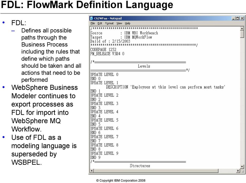 need to be performed WebSphere Business Modeler continues to export processes as FDL for