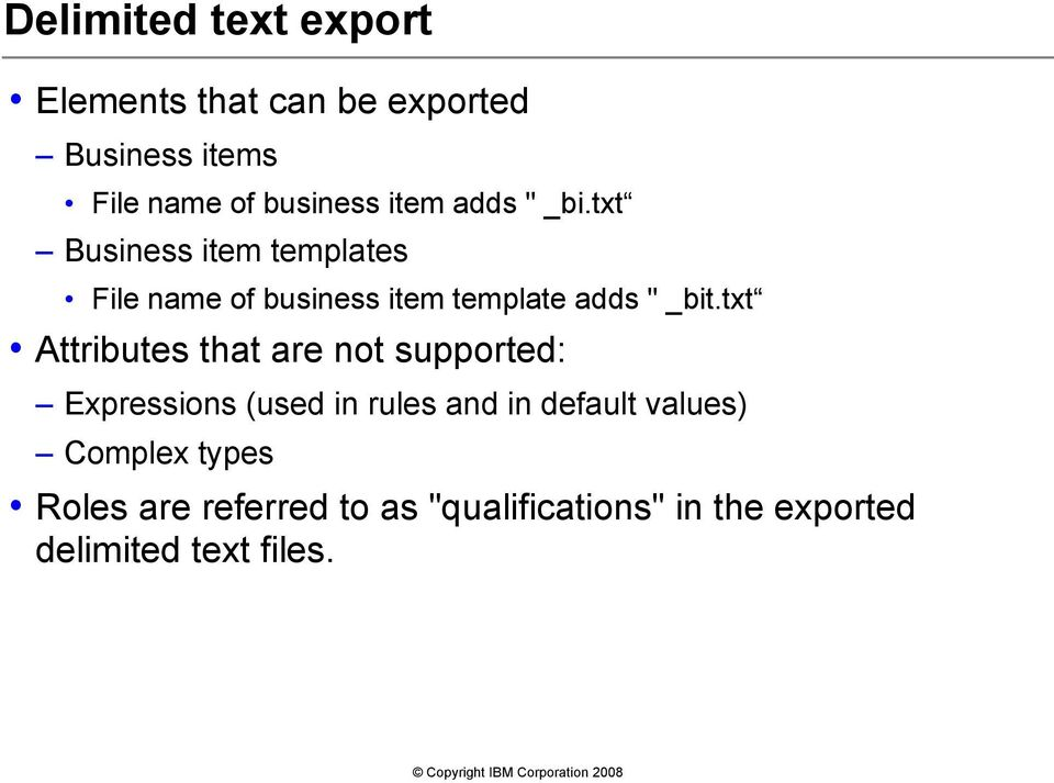 "txt Business item templates File name of business item template adds "" _bit."
