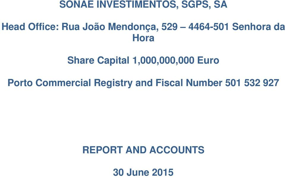 Euro Porto Commercial Registry and Fiscal