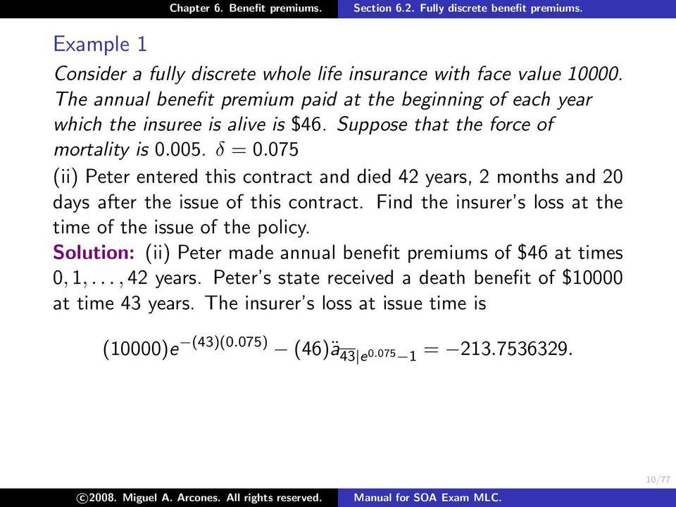 075 (ii) Peter entered this contract and died 42 years, 2 months and 20 days after the issue of this contract.