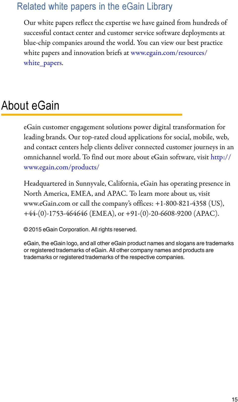 About egain egain customer engagement solutions power digital transformation for leading brands.