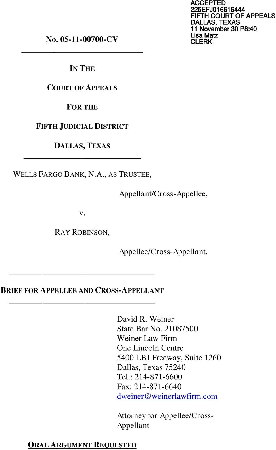 RAY ROBINSON, Appellant/Cross-Appellee, Appellee/Cross-Appellant. BRIEF FOR APPELLEE AND CROSS-APPELLANT David R. Weiner State Bar No.