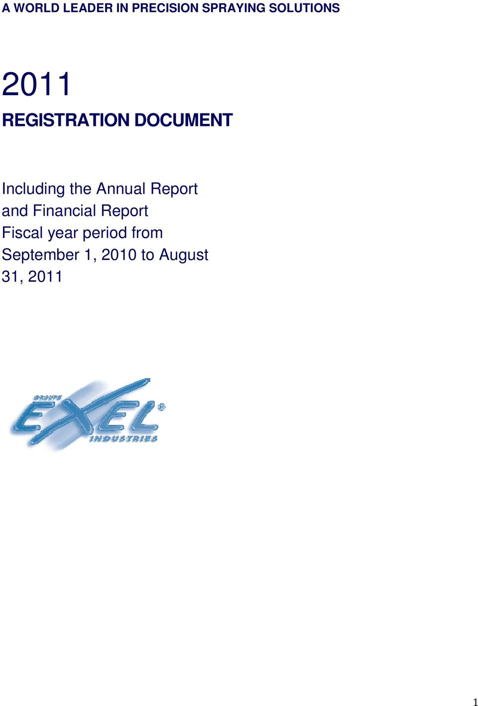 Annual Report and Financial Report Fiscal year