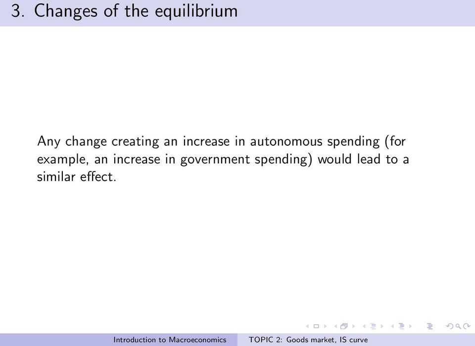 spending (for example, an increase in
