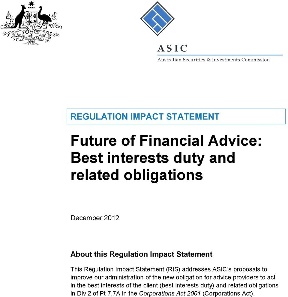 improve our administration of the new obligation for advice providers to act in the best interests of the client