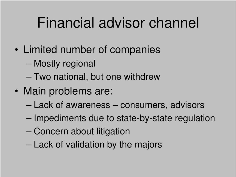 of awareness consumers, advisors Impediments due to